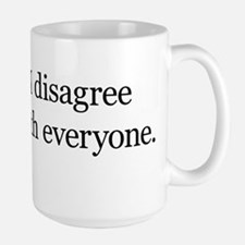 I Disagree with Everyone Mug