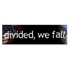 divided we fall bumper sticker
