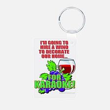 Hire a Wino Karaoke! Keychains