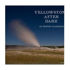 Yellowstone After Dark Calendar Tile Coaster