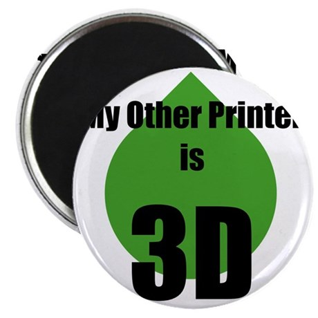 My Other Printer is 3D Magnet