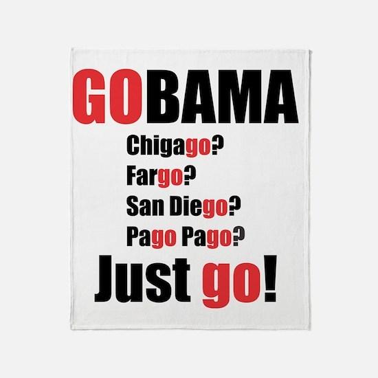GOBAMA CHICAGO? FARGO? . . . Throw Blanket