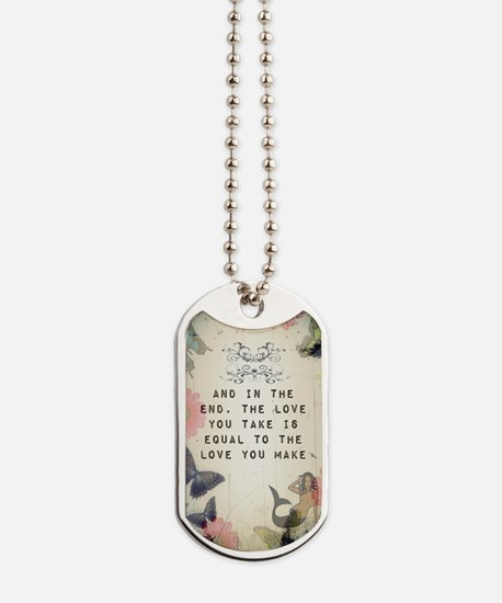 Vintage_Chick The Love You Make Dog Tags