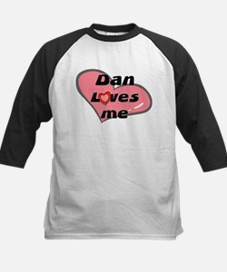 dan loves me Tee