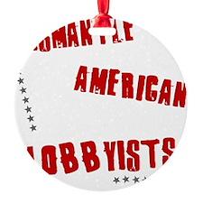 Dismantle American Lobbyists Ornament