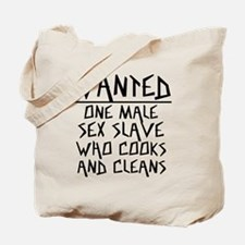 Wanted One Male Sex Slave Tote Bag