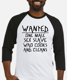 Wanted One Male Sex Slave Baseball Jersey