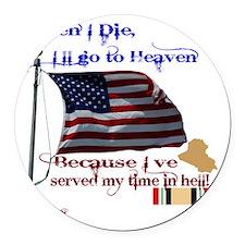 When I Die... Iraq Round Car Magnet