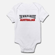 """The World's Greatest Australian"" Infant Bodysuit"
