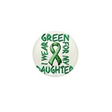 I Wear Green for my Daughter Mini Button