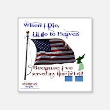 "When I Die... Korea Square Sticker 3"" x 3"""