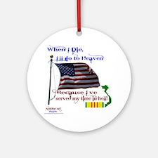When I Die... Vietnam Round Ornament