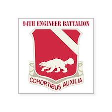 "DUI - 94th Engineer Battali Square Sticker 3"" x 3"""