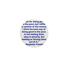 I AM FOR DOING GOOD TO THE POOR... Mini Button