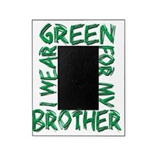 I Wear Green for my Brother Picture Frame