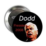 Dodd for President Campaign Button