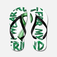 I Wear Green for my Friend Flip Flops