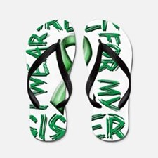 I Wear Green for my Sister Flip Flops