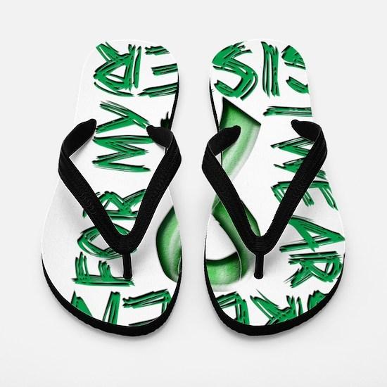 I Wear Green for my Sister Flip Flops