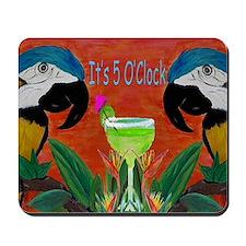 Its 5 OClock Parrots Mousepad