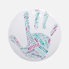 Autism Awareness - Talk To The Hand Round Ornament