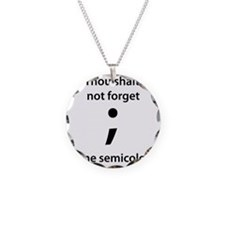 Thou shalt not forget thine  Necklace