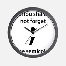 Thou shalt not forget thine semicolon! Wall Clock