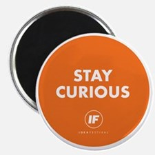 2012 Stay Curious Round Magnet