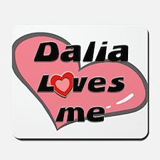 dalia loves me  Mousepad