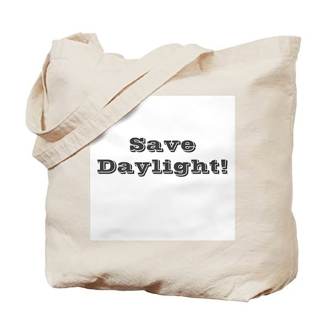 Save Daylight Tote Bag