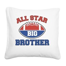 All Star Football Big Brother Square Canvas Pillow