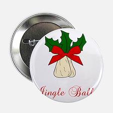 """Jingle-Balls 2.25"""" Button"""