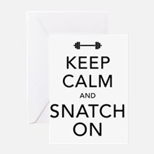 Keep Calm and Snatch On Black Greeting Card
