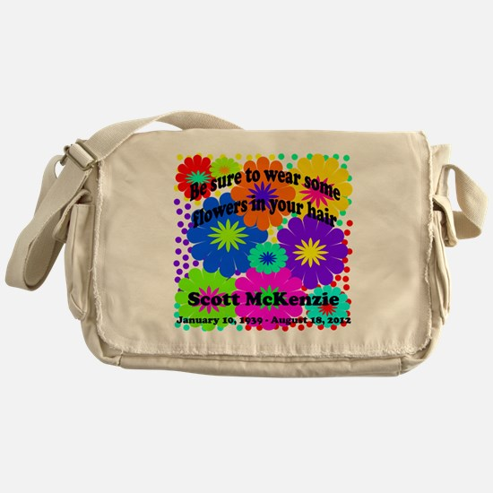 Be sure to wear some flowers Messenger Bag
