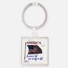 America Love It or Leave it Square Keychain