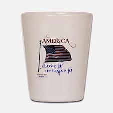 America Love It or Leave it Shot Glass