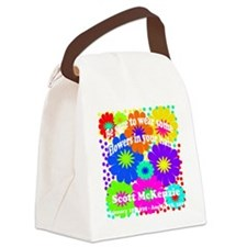 Be sure to wear some flowers Canvas Lunch Bag