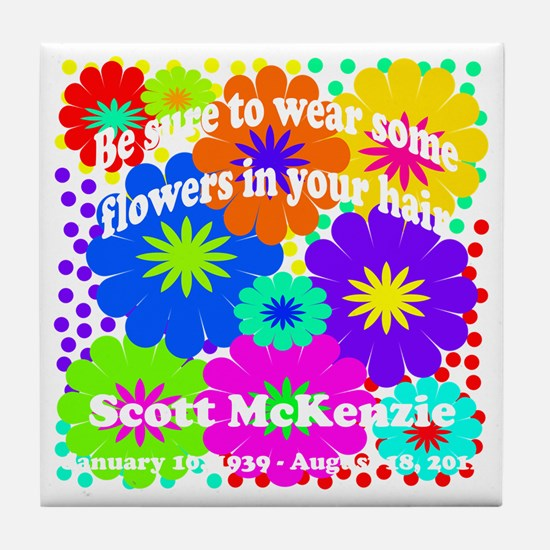 Be sure to wear some flowers Tile Coaster