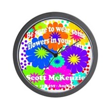 Be sure to wear some flowers Wall Clock
