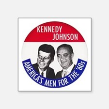 "KENNEDY / JOHNSON Square Sticker 3"" x 3"""