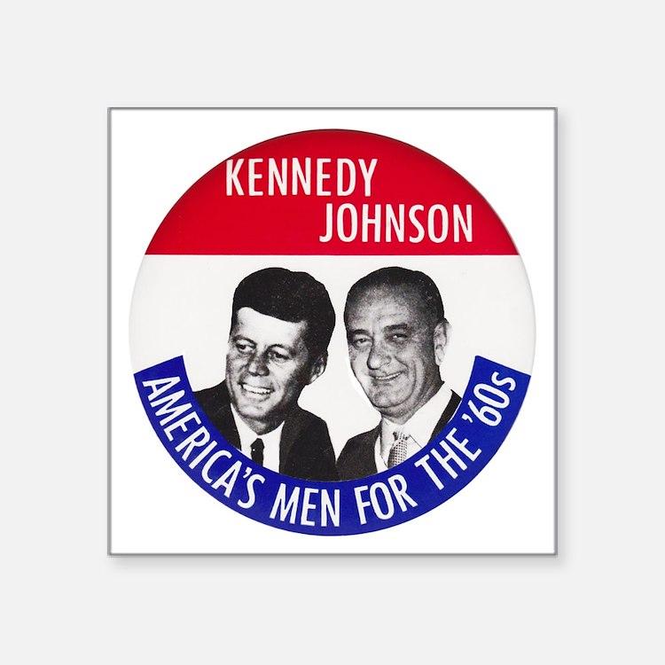 "KENNEDY / JOHNSON Square Sticker 3"" x 3"""