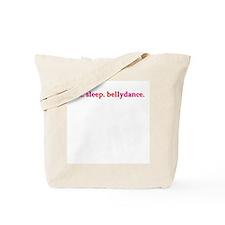 Eat. Sleep. Bellydance Tote Bag