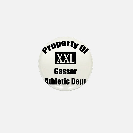 Property Of XXL Gasser Athletic Depart Mini Button