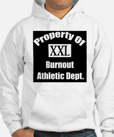 Property of xxl burnout athletic Hoodie