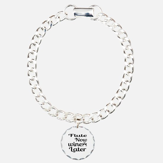 Flute Now Wine Later Charm Bracelet, One Charm