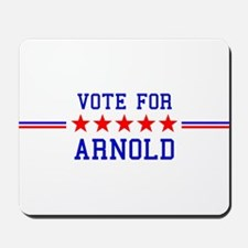 Vote for Arnold Mousepad