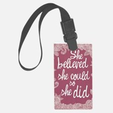 She Believed She Could Luggage Tag