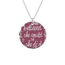 She Believed She Could Necklace