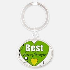 best nursing preceptor green Oval Keychain