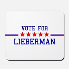 Vote for Lieberman Mousepad